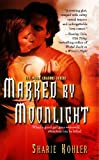 Marked by Moonlight (Moon Chasers, Book 1)