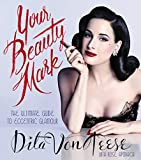 Dita Von Teese (Author) Release Date: 1 Dec. 2015  Buy new: £25.00£17.00
