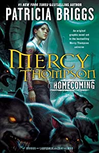 "Cover of ""Mercy Thompson: Homecoming"""