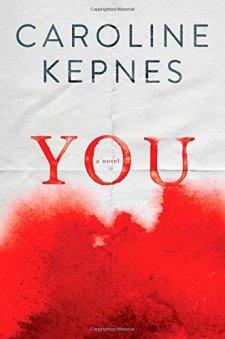 You: A Novel by Caroline Kepnes| wearewordnerds.com