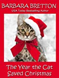 The Year the Cat Saved Christmas - a novella