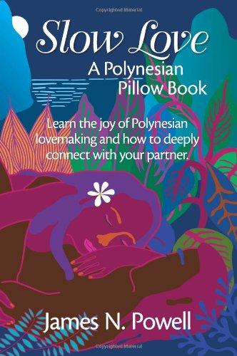 Slow Love: A Polynesian Pillow Book