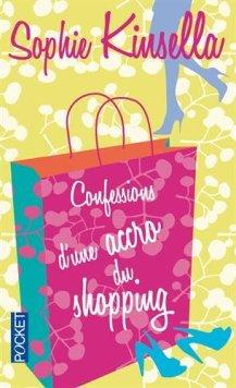 Confessions d'une accro du shopping Confessions of a shopaholic livre