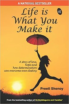 Buy Life is What You Make it Paperback By Preeti Shenoy At Rs 33 Only @ Amazon