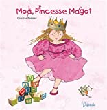 Moi Princesse Margot