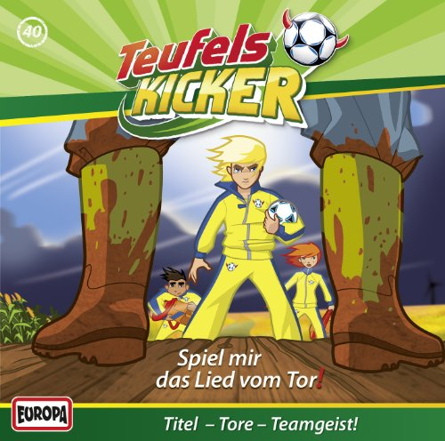 Teufelskicker (40) Spiel Mir das Lied Vom Tor! (Europa)