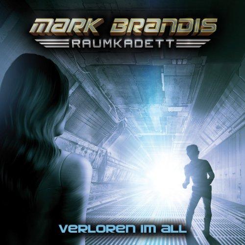 Mark Brandis: Raumkadett (2) Verloren im All (Folgenreich)