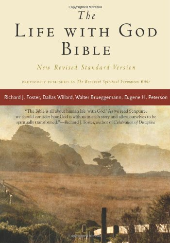 The Life with God Bible NRSV (Compact, Trade PB) (A Renovare Resource)