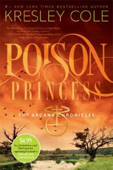 Poison Princess (The Arcana Chronicles) by Kresley Cole| wearewordnerds.com