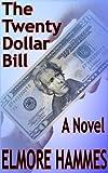 The Twenty Dollar Bill