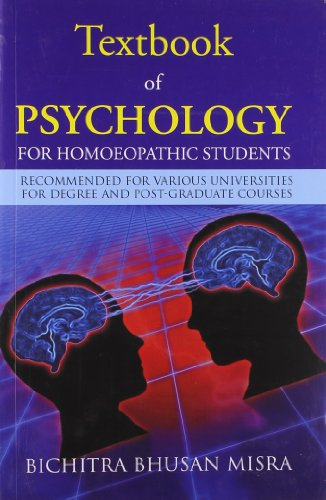 Textbook of Psychology for Homoeopathic Students: First