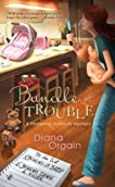 Bundle of Trouble (Paperback) by Diana Orgain