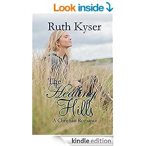 http://www.amazon.com/Healing-Hills-Ruth-Kyser-ebook/dp/B00P4EXJPU/ref=tmm_kin_swatch_0?_encoding=UTF8&sr&qid