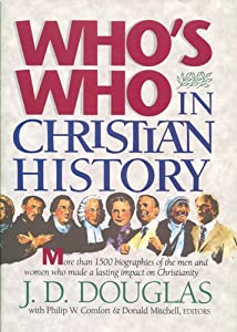 "Cover of ""Who's Who in Christian History&..."