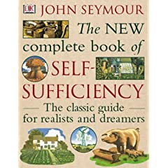 John Seymour - The NEW complete book of self-sufficiency
