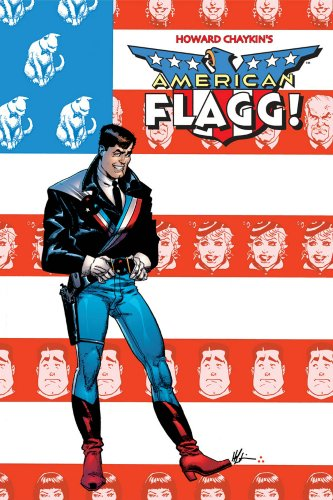 American Flagg! Vol. 1 (v. 1)