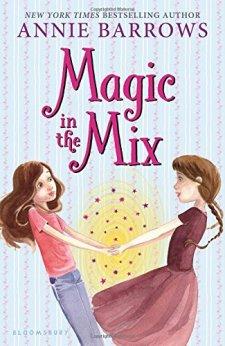 Magic in the Mix by Annie Barrows| wearewordnerds.com