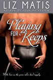 Playing For Keeps (Fantasy Football Romance Book 1)
