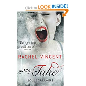 My Soul to Take (Soul Screamers Book 1)
