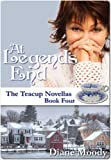 At Legend's End (The Teacup Novellas Book 4)