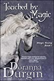 Touched By Magic: Magic Rising I
