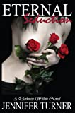 Eternal Seduction (A Darkness Within #1)