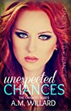Unexpected Chances (The Chances Series Book 1)