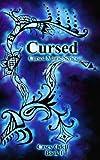 Cursed (Cursed Magic Series, Book One)