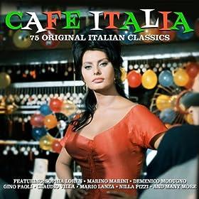 Cafe Italia - 75 Original Italian Hits