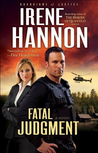 Fatal Judgment (Guardians of Justice Book #1): A Novel