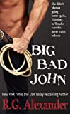 Big Bad John (Bigger in Texas Series Book 1)