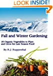 Fall and Winter Gardening: 25 Organic...