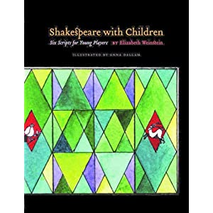 Shakespeare with Children: Six Scripts For Young Players