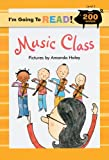 Music Class: Level 3 (I'm Going to Read)