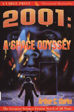 Cover of 2001: A Space Odyssey (G K Hall Perennial Large Print Book) by Arthur C. Clarke