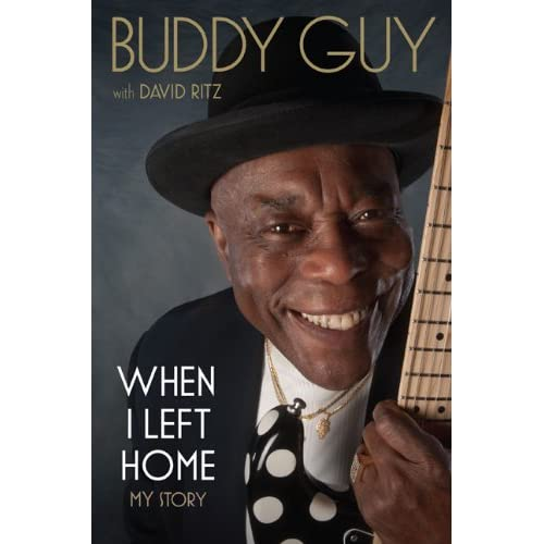 buddy guy when I left home autobiography book