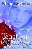 Together for Christmas: Spirit Travel Novel - Book #5 (Romance & Humor - The Vicarage Bench Series)