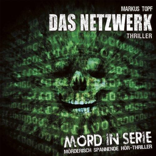 Mord in Serie (7) Das Netzwerk (Contendo Media)