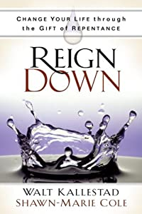 """Cover of """"Reign Down: Change Your Life Th..."""