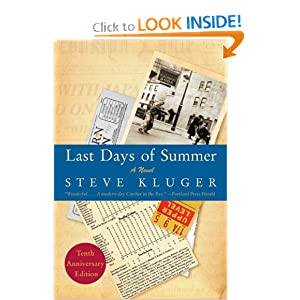 Last Days of Summer Updated Ed: A Novel