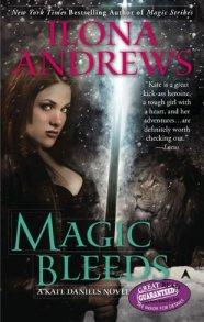 Magic Bleeds (Kate Daniels, #4)