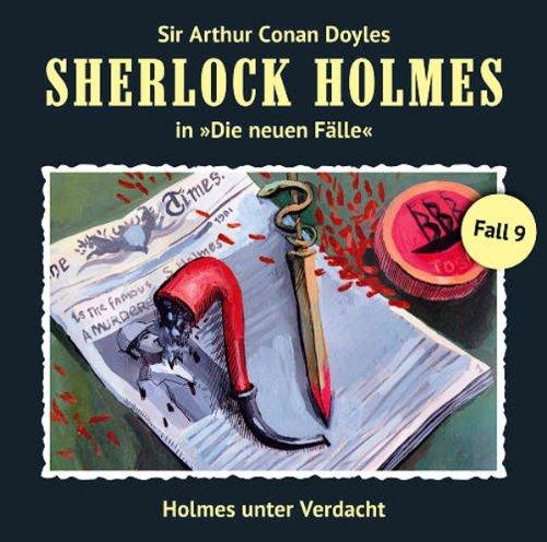 Sherlock Holmes - neue Fälle (9) Holmes unter Verdacht (Romantruhe Audio)