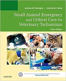 Small Animal Emergency and Critical Care for Veterinary Technicians 3e Amazoncouk Andrea M