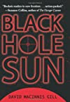 Black Hole Sun (Hardcover) by David Macinnis Gill