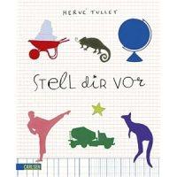 Stell dir vor / Hervé Tullet