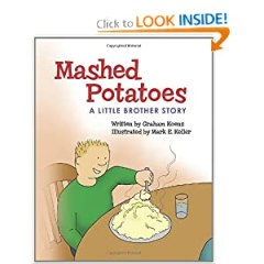 Mashed Potatoes: A Little Brother  Story