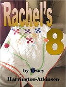 Rachel's 8 by Tracy Harrington-Atkinson