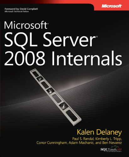 Microsoft SQL Server 2008 Internals (Developer Reference)