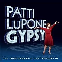 Gypsy - 2008 Original Broadway Cast