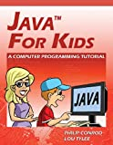 Java For Kids - A Computer Programming Tutorial